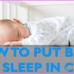 How To Make Babies Go To Sleep_5.jpg